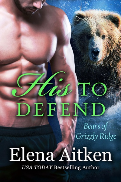 His to Defend by Elena Aitken Book Summary, Reviews and E-Book Download