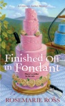 Finished Off in Fondant book summary, reviews and download