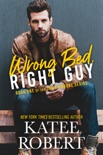 Wrong Bed, Right Guy book summary, reviews and downlod