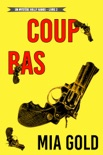 Coup bas (Un mystère Holly Hands – Livre 2) book summary, reviews and downlod
