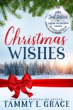 Christmas Wishes book summary, reviews and downlod