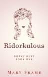 Ridorkulous book summary, reviews and downlod