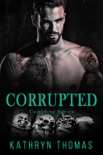 Corrupted - Complete Series book summary, reviews and downlod