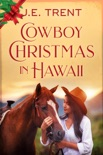 Cowboy Christmas in Hawaii book summary, reviews and downlod