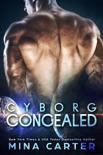 Cyborg Concealed book summary, reviews and downlod
