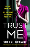 Trust Me book summary, reviews and download