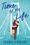 Time of My Life book summary, reviews and downlod
