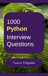 1000 Python Interview Questions and Answers book summary, reviews and download