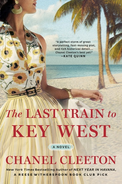 The Last Train to Key West by Chanel Cleeton Book Summary, Reviews and E-Book Download