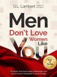 Men Don't Love Women Like You book summary, reviews and download