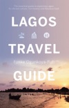 Lagos Travel Guide book summary, reviews and download