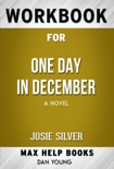 One Day in December A Novel by Josie Silver (Max Help Workbooks) book summary, reviews and downlod