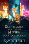 Confessions of a Closet Medium Books 1-3 Special Edition (Three Supernatural Southern Cozy book summary, reviews and download
