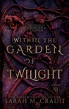 Within the Garden of Twilight book summary, reviews and downlod