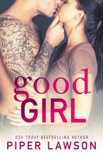 Good Girl book summary, reviews and downlod
