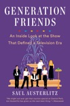 Generation Friends book summary, reviews and download