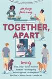 Together, Apart book summary, reviews and downlod