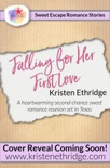 Falling for Her First Love: A Sweet Fall Story of Faith, Love, and Small-Town Holidays book summary, reviews and downlod