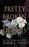 Pretty Broken Dreams book summary, reviews and downlod