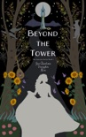 Beyond the Tower book summary, reviews and download