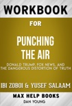 Punching the Air by Ibi Zoboi and Yusef Salaam (Max Help Workbooks) book summary, reviews and downlod