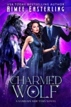 Charmed Wolf book summary, reviews and downlod