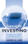 Foresight Investing book summary, reviews and download