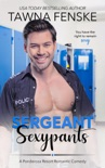 Sergeant Sexypants book summary, reviews and download