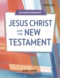 Jesus Christ and the New Testament SB ibook SERIES: Live Jesus in Our Hearts text book summary, reviews and download