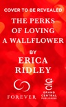 The Perks of Loving a Wallflower book summary, reviews and downlod