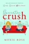 Quarantine Crush book summary, reviews and downlod