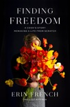Finding Freedom book synopsis, reviews