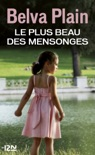 Le plus beau des mensonges book summary, reviews and downlod