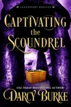 Captivating the Scoundrel book summary, reviews and downlod