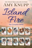 Island Fire: The Complete Series book summary, reviews and downlod