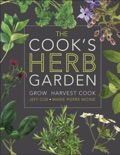 The Cook's Herb Garden book summary, reviews and download