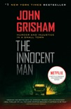 The Innocent Man book summary, reviews and downlod