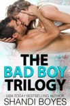 The Bad Boy Trilogy book summary, reviews and downlod