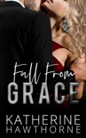 Fall From Grace book summary, reviews and download