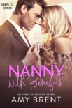 Nanny with Benefits - Complete Series book summary, reviews and downlod