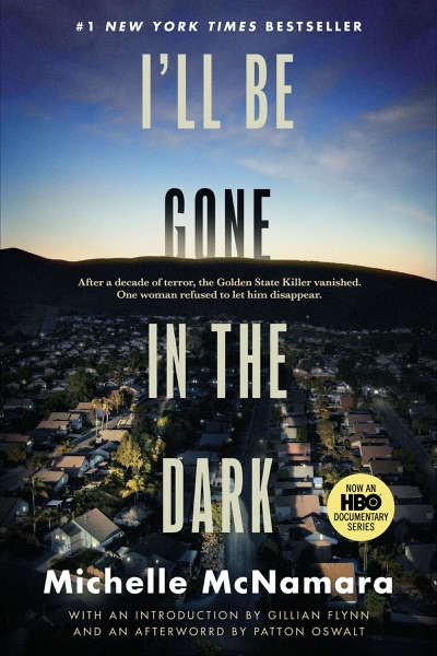 I'll Be Gone in the Dark by Michelle McNamara Book Summary, Reviews and E-Book Download
