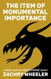 The Item of Monumental Importance book summary, reviews and downlod