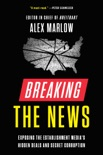 Breaking the News book summary, reviews and download