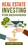 Real Estate Investing for Beginners resumen del libro