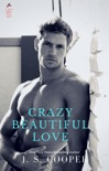 Crazy Beautiful Love (The Martelli Brothers) book summary, reviews and downlod