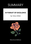 SUMMARY - In Pursuit of Excellence by Terry Orlick book summary, reviews and downlod