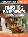 Black & Decker The Complete Guide to Finishing Basements book summary, reviews and download