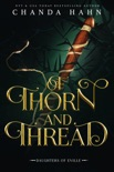 Of Thorn and Thread book summary, reviews and downlod