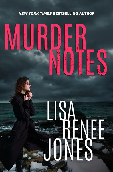 Murder Notes by Lisa Renee Jones Book Summary, Reviews and E-Book Download