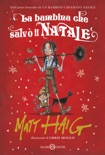 La bambina che salvò il Natale book summary, reviews and downlod